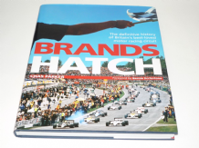 Brands Hatch : The definitive History of Britain's best-loved Motor Racing Circuit (Parker 2008)